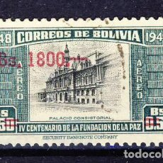 Sellos: BOLIVIA.- IV CENTENARIO DE LA FUNDACIÓN DE LA PAZ.-. Lote 109348499