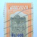 Sellos: SELLO POSTAL BOLIVIA 1957, 600 BS, IV CENTENARIO DE LA FUNDACION DE LA PAZ , USADO. Lote 149860306
