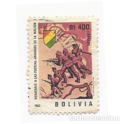 SELLO BOLIVIA 1962 HOMENAJE A LAS FUERZAS ARMADAS DE LA NACIÓN INFANTERÍA 400 BS (Sellos - Extranjero - América - Bolivia)