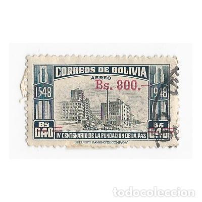 SELLO BOLIVIA 1548 1948 IV CENTENARIO DE LA FUNDACIÓN DE LA PAZ 0,40 800 BS (Sellos - Extranjero - América - Bolivia)