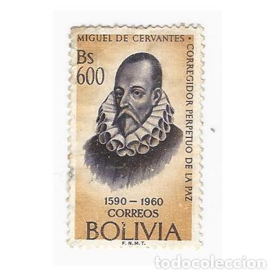 SELLO BOLIVIA 1590 1960 MIGUEL DE CERVANTES CORREGIDOR PERPETUO DE LA PAZ 600 BS (Sellos - Extranjero - América - Bolivia)