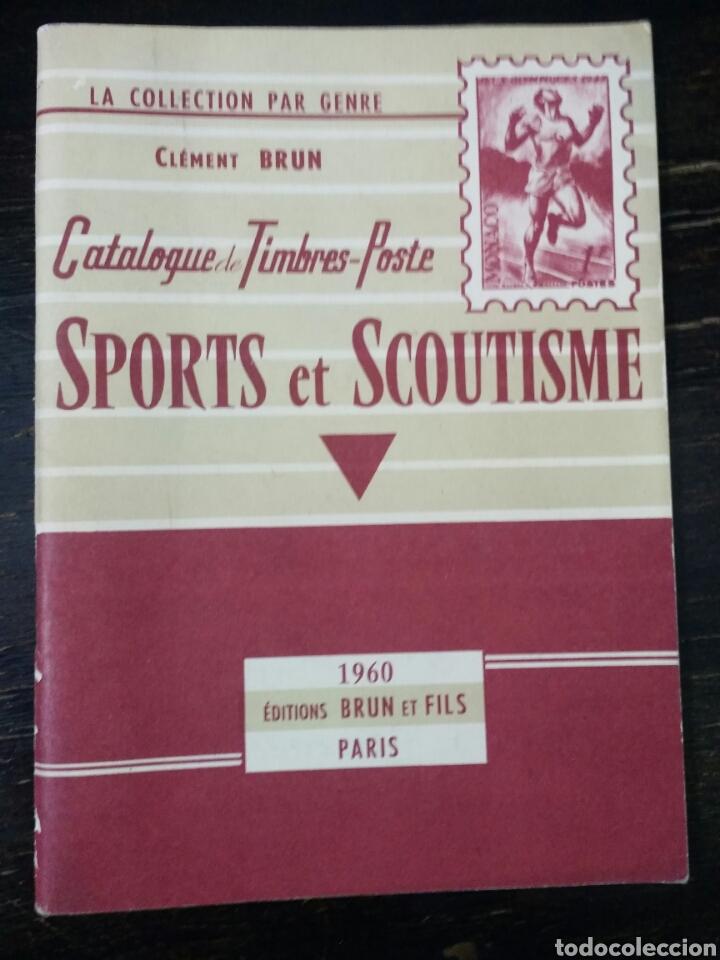 CATALOGUE DE TIMBRES-POSTE. SPORTS ET SCOUTISME. BRUN. PARÍS, 1960. ESCULTISMO (Sellos - Temáticas - Boy Scout)