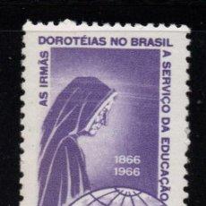 BRASIL AEREO 97** - AÑO 1966 - CENT. DE LAS HERMANAS DE SANTA DOROTEA AL SERVICIO DE LA EDUCACION