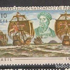 Sellos: BRASIL * & CENTENARIO DEL NACIMIENTO DE PEDRO ALVARES CABRAL, DESCUBRIDOR DE BRASIL 1968 (853). Lote 94946635
