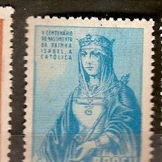 Sellos: BRASIL * & V CENTENARIO DEL NACIMIENTO DE LA REINA ISABEL LA CATOLICA 1952 (505). Lote 105684363
