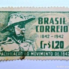 Sellos: SELLO POSTAL BRASIL 1944, 1.20 CR, CENTENARIO PACIFICACION DEL MOVIMIENTO DE 1842, USADO. Lote 150858006