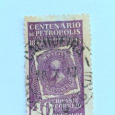 Sellos: SELLO POSTAL BRASIL 1943, 40 CTS , CENTENARIO DE PETROPOLIS , USADO. Lote 151204798