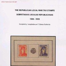 Sellos: CATÁLOGO DE SELLOS LOCALES REPUBLICANOS DE GUERRA CIVIL ESPAÑOLA. Lote 57637166