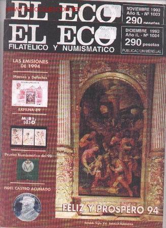17-72. REVISTAS ECO FILATÉLICO Y NUMISMÁTICO (Filatelia - Sellos - Catálogos y Libros)