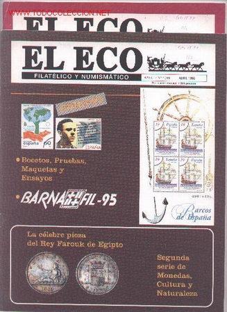 17-74. REVISTAS ECO FILATÉLICO Y NUMISMÁTICO (Filatelia - Sellos - Catálogos y Libros)