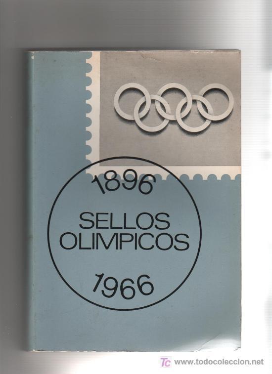PRECIOSO LIBRO DE SELLOS OLIMPICOS 1896 AL 1966 (Filatelia - Sellos - Catálogos y Libros)