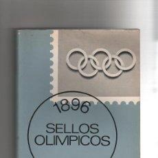 Sellos: PRECIOSO LIBRO DE SELLOS OLIMPICOS 1896 AL 1966. Lote 26894923