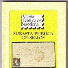 Sellos: CATÁLOGO SUBASTA * GALERIA FILATÉLICA DE BARCELONA * (22 OCTUBRE 1990). NUEVO. INTERESANTE.RR.. Lote 25736887