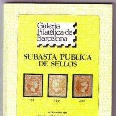 Sellos: CATÁLOGO SUBASTA *GALERIA FILATÉLICA DE BARCELONA* (29 ENERO 1990). NUEVO.MUY INTERESANTE. MUY RARO.. Lote 24451299