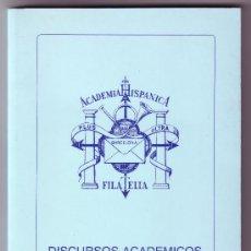 Sellos: LIBROS. ACADEMIA HISPÁNICA DE FILATELIA. DISCURSOS ACADÉMICOS II. NUEVO.. Lote 25333414