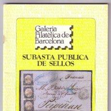 Sellos: CATÁLOGO SUBASTA *GALERIA FILATÉLICA DE BARCELONA* (19 DICIEMBRE 1985). NUEVO. MUY INTERESANTE. RR.. Lote 27091778