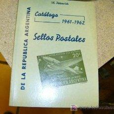 Francobolli: ARGENTINA FILATELIA - CATALOGO SELLOS 1961/1962. Lote 4778835