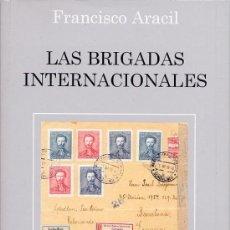 Sellos: ESPAÑA. GUERRA CIVIL. LAS BRIGADAS INTERNACIONALES, DE FRANCISCO ARACIL.. Lote 27371235