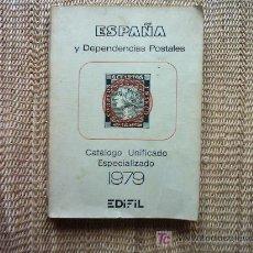 Francobolli: ESPAÑA Y DEPENDENCIAS POSTALES. CATÁLOGO UNIFICADO ESPECIALIZADO 1979.. Lote 5492917