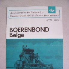 Sellos: CATALOGO DE CORREOS DE BELGICA CON MOTIVO DE EMISION DE SERIE: BOERENBOND BELGE, 1965 NUM 15. Lote 6411785