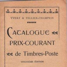 Sellos: CATALOGUE DE TIMBRES-POSTE YVERT & TELLIER , 1916. Lote 22480606