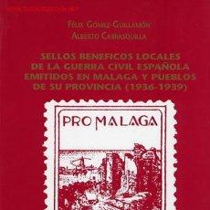 Sellos: ESPAÑA. CATÁLOGO LOCALES GUERRA CIVIL MÁLAGA. Lote 51508373