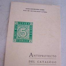 Sellos: ANTEPROYECTO DEL CATÁLOGO DE SELLOS DE ESPAÑA-ALVARO MARTINEZ -PINNA ALVAREZ-1964. Lote 15550108