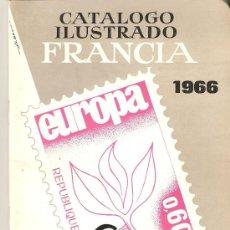 Sellos: CATALOGO ILUSTRADO FRANCIA 1966.2ºEDICION... Lote 26452935