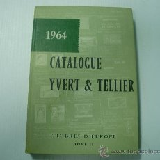 Sellos: CATALOGO YVERT & TELLIER (1.964) TOMO II EUROPA. Lote 21613476