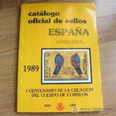 Sellos: CATALOGO OFICIAL DE SELLOS ESPAÑA. ANDORRA 1989. Lote 23945398