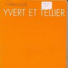 Sellos: SELLCAT2-31. CATÁLOGO YVERT 2001. TOMO 1. FRANCIA. Lote 12674798