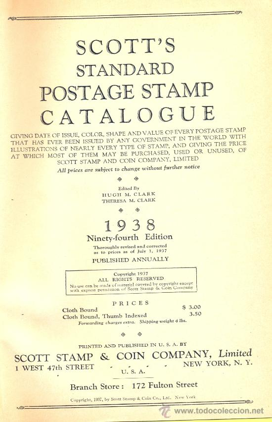STANDARD POSTAGE STAMP CATALOGUE OF THE SCOTT STAMP & COIN COMPAÑY. NEW YORK, 1938. (Filatelia - Sellos - Catálogos y Libros)