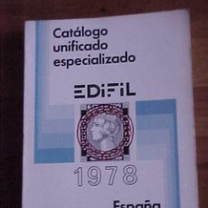 Sellos: EDIFIL 1978. CATALOGO UNIFICADO ESPECIALIZADO. ESPAÑA Y DEPENDENCIAS POSTALES.. Lote 13368410