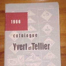 Sellos: CATALOGUE YVERT ET TELLIER. TIMBRES D'OUTRE - MER. TOME III. 1966. EDICION FRANCESA. Lote 18660955