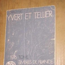 Sellos: CATALOGUE YVERT ET TELLIER 1976 TOME 1. TIMBRES DE FRANCE.. Lote 13459870