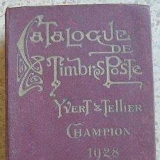 Sellos: CATALOGUE DE TIMBRES POSTE - YVERT & TELLIER - 1928. Lote 16030266