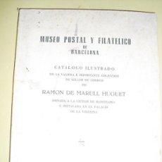 Sellos: 1962 MUSEO POSTAL Y FILATELICO DE BARCELONA. Lote 26496023
