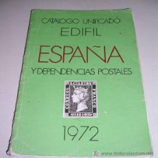 Sellos: CATALOGO UNIFICADO EDIFIL ESPAÑA Y DEPENDENCIAS POSTALES 1972 - VER DETALLES . Lote 19913607