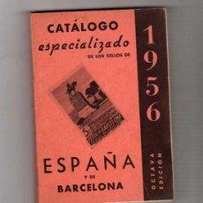 Sellos: (M) CATALOGO ESPECIALIZADO DE LOS SELLOS DE ESPAÑA Y DE BARCELONA 1956 - FRANCISCO DEL TARRE. Lote 19979571