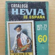 Sellos: CATALOGO HEVIA DE SELLOS DE ESPAÑA 1971-72 - EX COLONIAS, CUBA, FILIPINAS Y MARRUECOS HASTA EL DIA. Lote 25996245