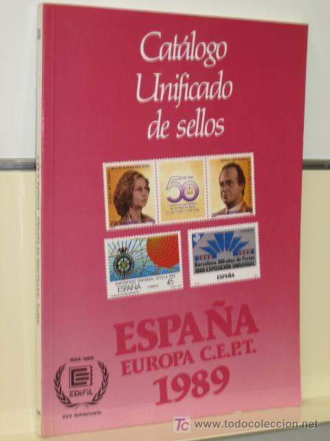 CATALOGO UNIFICADO DE SELLOS 1989 EDIFIL (Filatelia - Sellos - Catálogos y Libros)