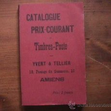 Sellos: CATALOGUE PRIX.COURANT DE TIMBRE-POSTE, YVERT TELLIER, AMIENS, 1897. Lote 21066479