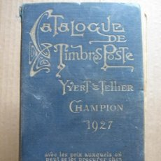 Sellos: CATALOGO SELLOS - CATALOGUE TIMBRES POSTE 1927 - YVERT TELLIER - CHAMPION. Lote 26474073