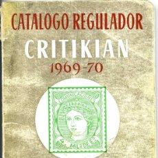 Sellos: CATALOGO SELLOS ESPAÑA ANDORRA SAHARA Y EX COLONIAS ( CRITI RIAN ) 1970. Lote 27184488
