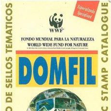 Sellos: CATÁLOGO DE SELLOS TEMÁTICOS -DOMFIL- FONDO MUNDIAL PARA LA NATURALEZA - 1ª EDICIÓN. Lote 27521443