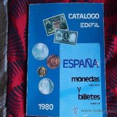 Sellos: CATALOGO EDIFIL-ESPAÑA -MONEDAS 1869-1979-BILLETES-SIGLO XX-1980. Lote 23733135
