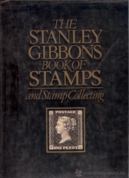LIBRO DE SELLOS - THE STANLEY GIBBONS BOOK OF STAMPS - 1981 - WINDWARD - 220 PAGINAS (Filatelia - Sellos - Catálogos y Libros)
