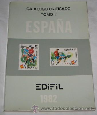 CATÁLOGO UNIFICADO EDIFIL TOMO I, ESPAÑA, DE 1982 (Filatelia - Sellos - Catálogos y Libros)