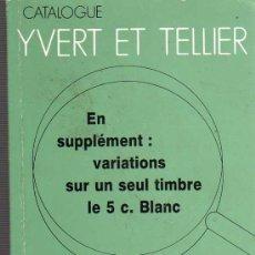 Sellos: CATALOGO CATALOGUE YVERT ET TELLIER 1993 TIMBRES DE FRANCE - TOMO 1. Lote 25160903