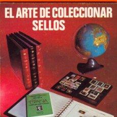 Sellos: EL ARTE DE COLECCIONAR SELLOS - ANTONIO SERRANO PAREJA - EDIFIL, S.A.13,5 CM X 20 CM 32 PAG.. Lote 27536320